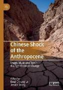 Chinese Shock of the Anthropocene: Image, Music and Text in the Age of Climate Change