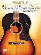 Simple Acoustic Songs: The Easiest Easy Guitar Songbook Ever
