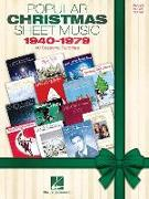 Popular Christmas Sheet Music: 1940-1979: 40 Seasonal Favorites