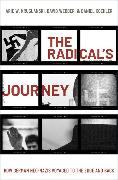 The Radical's Journey: How German Neo-Nazis Voyaged to the Edge and Back