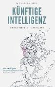 Künftige Intelligenz