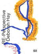 RE-Perspective Deborah Hay