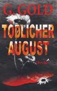 Tödlicher August