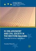 EU Enlargement and Civil Society in the Western Balkans