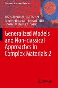 Generalized Models and Non-classical Approaches in Complex Materials 2