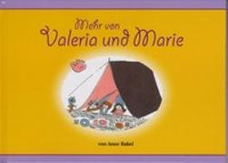 Mehr von Valeria und Marie