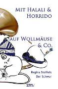 Mit Halali und Horrido auf Wollmäuse & Co!