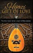 A Hijazi Gift of Love