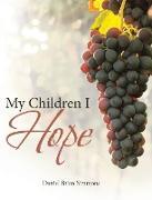 My Children I Hope