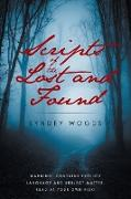 Scripts of the Lost and Found