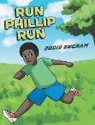 Run Phillip Run