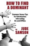How to Find A Dominant
