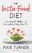 The Instagram Diet
