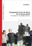 Intergenerative Arbeit als Chance für die Soziale Arbeit?