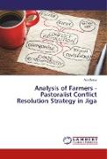 Analysis of Farmers - Pastoralist Conflict Resolution Strategy in Jiga