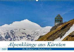 Alpenklänge aus Kärnten - AT Version (Wandkalender 2020 DIN A2 quer)
