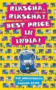 Rikscha, Rikscha! Best Price in India!