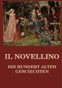 Il Novellino - Die hundert alten Geschichten