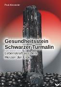 Gesundheitsstein Schwarzer Turmalin