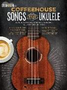 Coffeehouse Songs for Ukulele: Strum & Sing Series