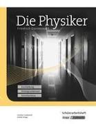 Die Physiker. Schülerheft