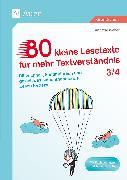 80 kleine Lesetexte für mehr Textverständnis 3/4