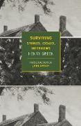 Surviving: Stories, Essays, Interviews