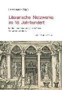 Literarische Netzwerke im 18. Jahrhundert