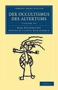 Der Occultismus des Altertums 2 Volume Set