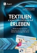 Textilien experimentierend erleben 7-10