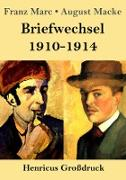 Briefwechsel 1910-1914 (Großdruck)