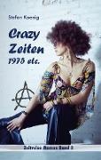Crazy Zeiten - 1975 etc