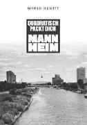 Quadratisch, Packt Dich, Mannheim