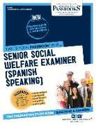 Senior Social Welfare Examiner (Spanish Speaking)