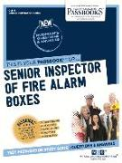 Senior Inspector of Fire Alarm Boxes