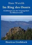 Im Ring des Ossers (Großdruck)