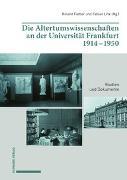 Die Altertumswissenschaften an der Universität Frankfurt 1914–1950