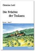 Die Früchte der Toskana