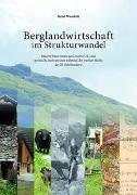 Berglandwirtschaft im Strukturwandel