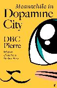 The Fables of Dopamine City