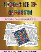 Imprimibles para colorear de adultos (Letras de un alfabeto inventado)