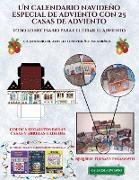 Calendario de adviento navideño para niños (Un calendario navideño especial de adviento con 25 casas de adviento)