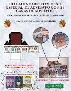 Geniales calendarios de adviento (Un calendario navideño especial de adviento con 25 casas de adviento)