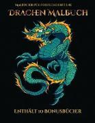 Malbücher für Fortgeschrittene (Drachen Malbuch)