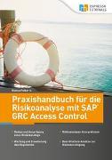 Praxishandbuch für die Risikoanalyse mit SAP GRC Access Control