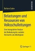 Belastungen und Ressourcen von Volksschulleitungen