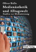 Medienästhetik und Alltagswelt