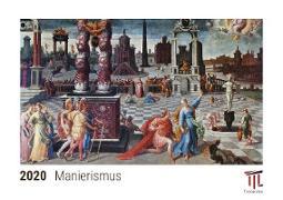 Manierismus 2020 - Timokrates Tischkalender, Bilderkalender, Fotokalender - DIN A5 (21 x 15 cm)