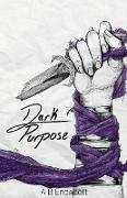 Dark Purpose