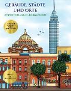 Ausmalvorlagen für Erwachsene (Gebäude, Städte und Orte)